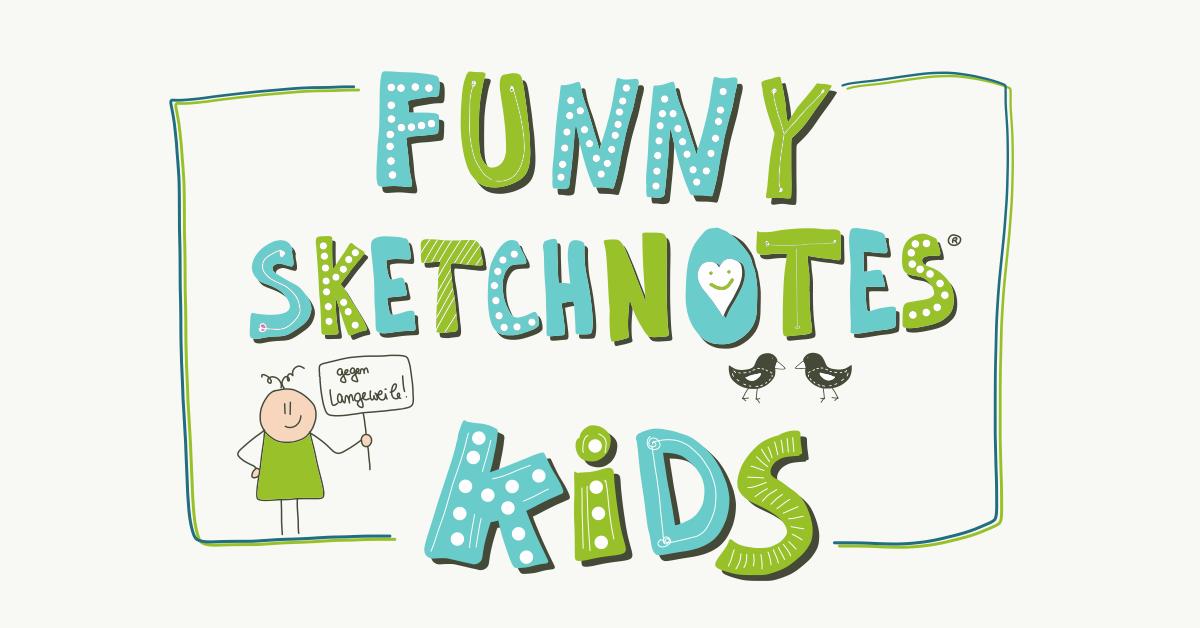 Funny Sketchnotes Kids - Sketchnotes Kurse für Kinder